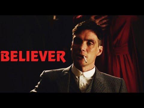 Peaky Blinders - Believer