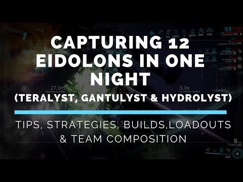 Warframe: How to Capture 6-12 Eidolons in One Night (Teralyst, Gantulyst & Hydrolyst)