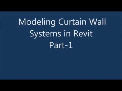 Modeling Curtain Wall Systems in Revit Part 1