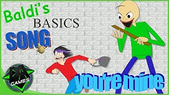 BALDI'S BASICS SONG (YOU'RE MINE) | LYRIC VIDEO | DAGames