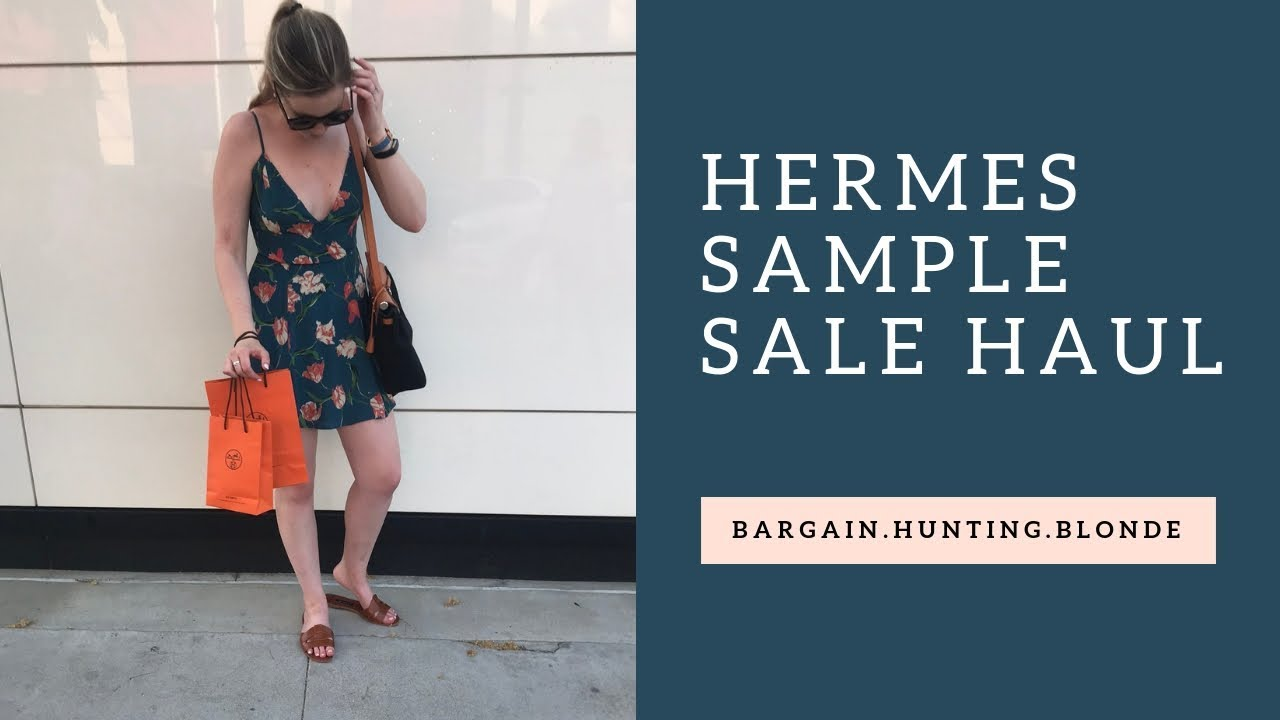 d45d2581871 Hermes Sample Sale Haul!
