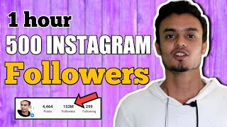 Get 500 INSTAGRAM Followers every hour | HOW TO INCREASE INSTAGRAM FOLLOWERS 2019 | 1000%