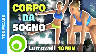 Gambe Perfette, Glutei Sodi, Pancia Piatta Workout 40 Minuti