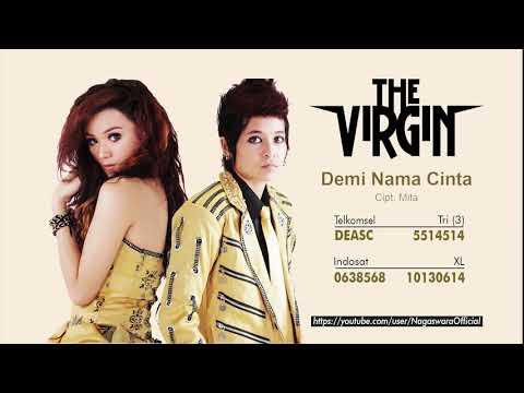 The Virgin - Demi Nama Cinta (Official Audio Video)
