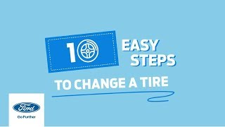 10 Easy Steps to Change a Tire | Ford Philippines