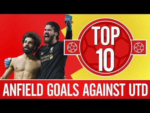 Top 10: Liverpool's best Anfield goals against Man Utd | Salah, Torres, Gerrard