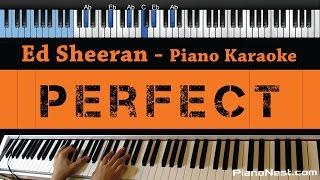 Ed Sheeran - Perfect - LOWER Key (Piano Karaoke / Sing Along)