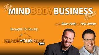 The MIND BODY BUSINESS Show w Tom Antion