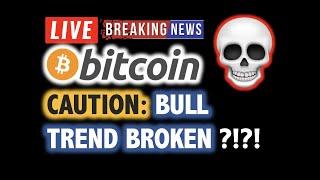 BITCOIN Bull Trend BROKEN ?! DUMP TO $8K ?!❗️LIVE Crypto Analysis TA & BTC Cryptocurrency Price News