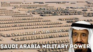 How Powerful is Saudi Arabia Saudi Arabian Military Power 2018