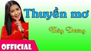 Thuyền Mơ - Thùy Dương [Official MV HD]