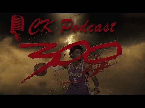 CK Podcast 300: De'Aaron Fox, Lonzo Ball, Dennis Smith