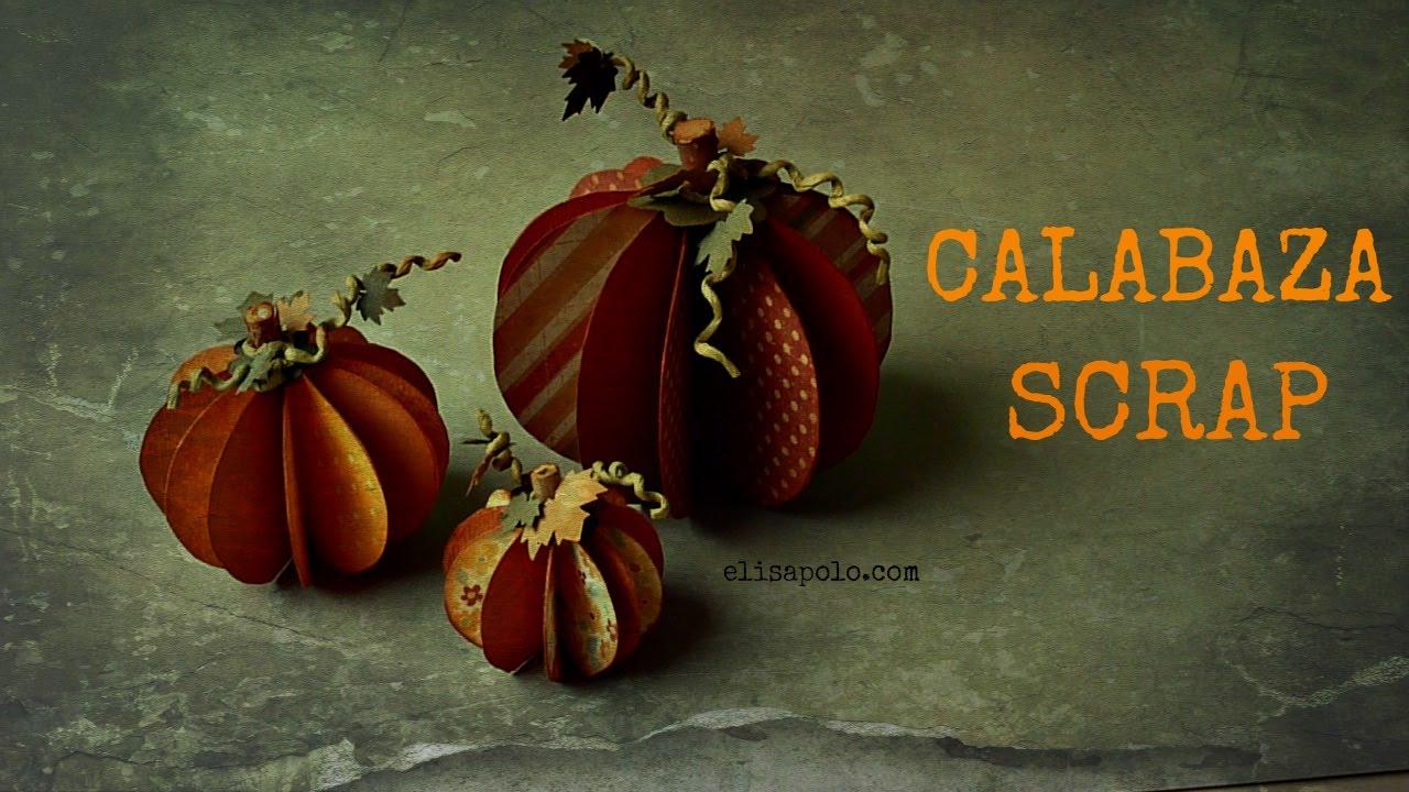 Calabaza scrap manualidades para halloween oto o c mo - Calabazas de halloween manualidades ...