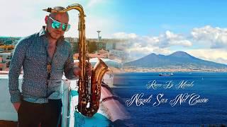 Rocco Di Maiolo Presenta RDM Sax Napoli Nel Cuore Vol. 1
