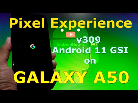 Pixel Experience 11 v309 on Samsung Galaxy A50 GSI ROM