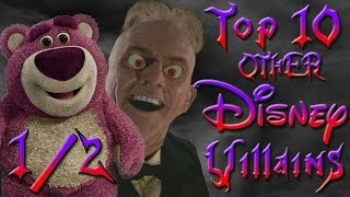 Top 10 OTHER Disney Villains 1/2