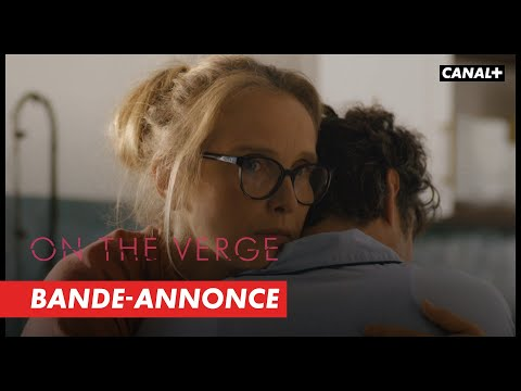 ON THE VERGE - Bande-annonce