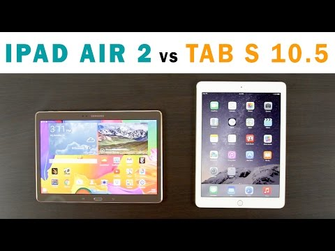 iPad Air 2 vs Samsung Galaxy Tab S 10.5 Inch