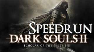 Casual Stream - Dark Souls 2 Speedrun Practice!
