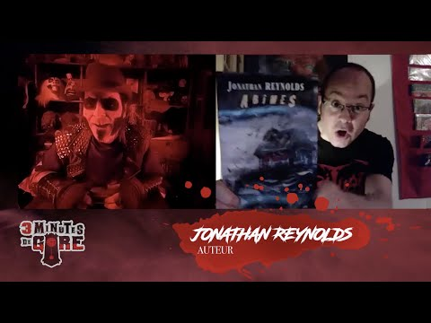 3 minutes de gore | Spécial quarantaine | Jonathan Reynolds et Abîmes