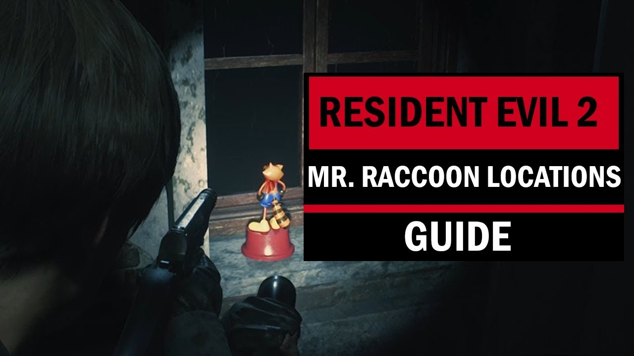 Resident Evil 2 Remake: Mr  Raccoon Collectibles Locations Guide