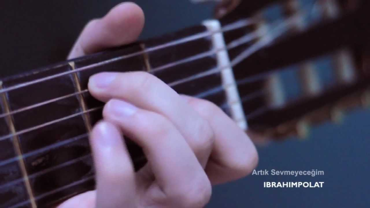 Artık Sevmeyeceğim // Klasik Gitar