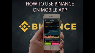 How to Use Binance App on Mobile, Iphone / Android