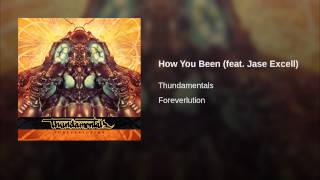 How You Been (feat. Jase Excell)