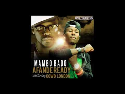AFANDE READY Feat COWB LONDON MAMBO BADO audio officielBND PICTURES PRODUCTION