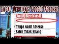 - Mengatasi Gagal Verifikasi Identitas Google Adsense Tanpa Ganti Adsense & Saldo Utuh | Ini Solusinya