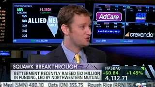 CNBC Squawk On The Street features Betterment