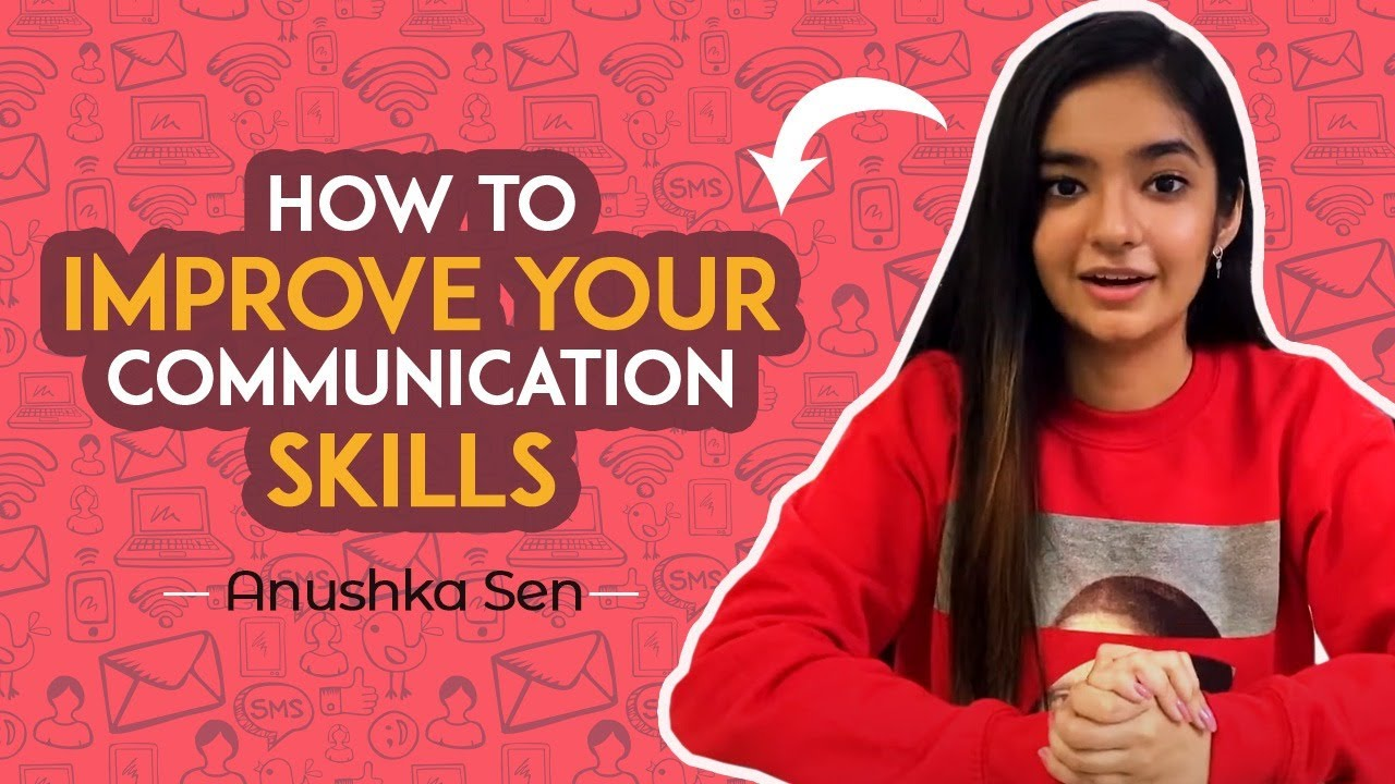 How To Improve Your Communication Skills | Easy Way To Learn English | Anushka Sen