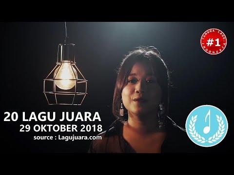 20 LAGU JUARA (29 Oktober 2018)