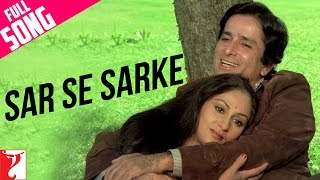 Sar Se Sarke - Full Song HD | Silsila | Shashi | Jaya | Kishore Kumar | Lata Mangeshkar