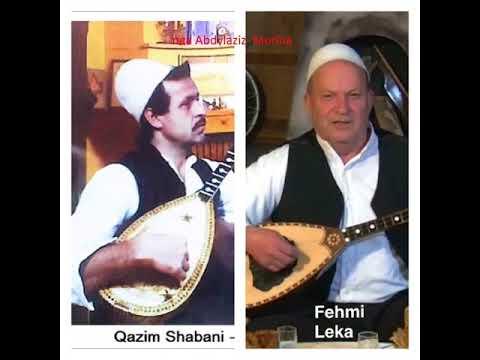 Kenga e Zagrebit -  Fehmi Leka & Qazim Shabani