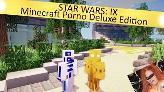 Star Wars: IX - Minecraft Porno Deluxe