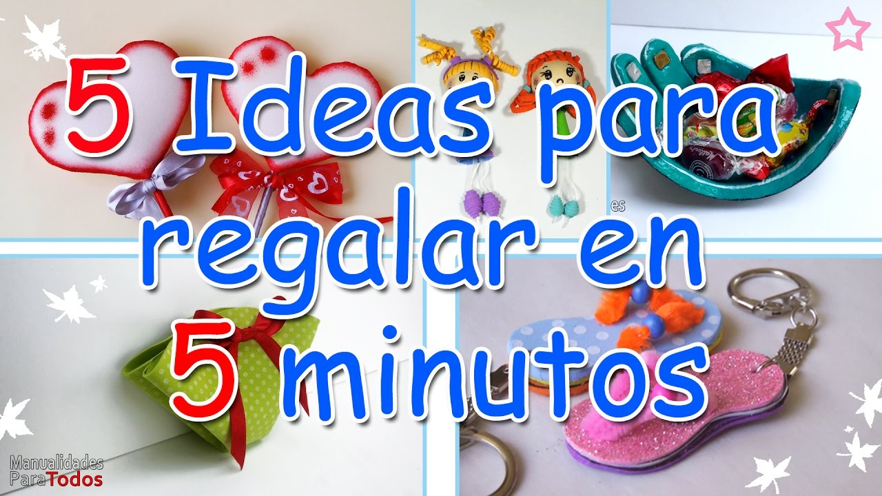 Manualidades 5 ideas para regalar en 5 minutos for Cosas especiales para regalar