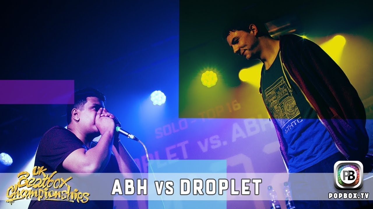 ABH vs Droplet   Solo Top 16   2017 UK Beatbox Championships