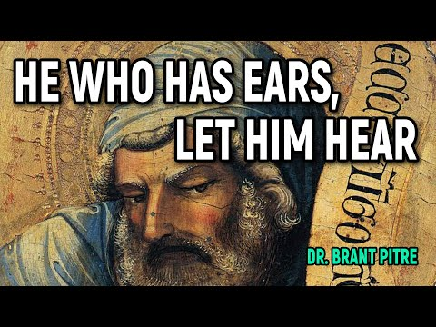 He Who Has Ears, Let Him Hear (Part 1)