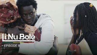 Série - Li Nu Bolé - Episode 8 - VOSTFR