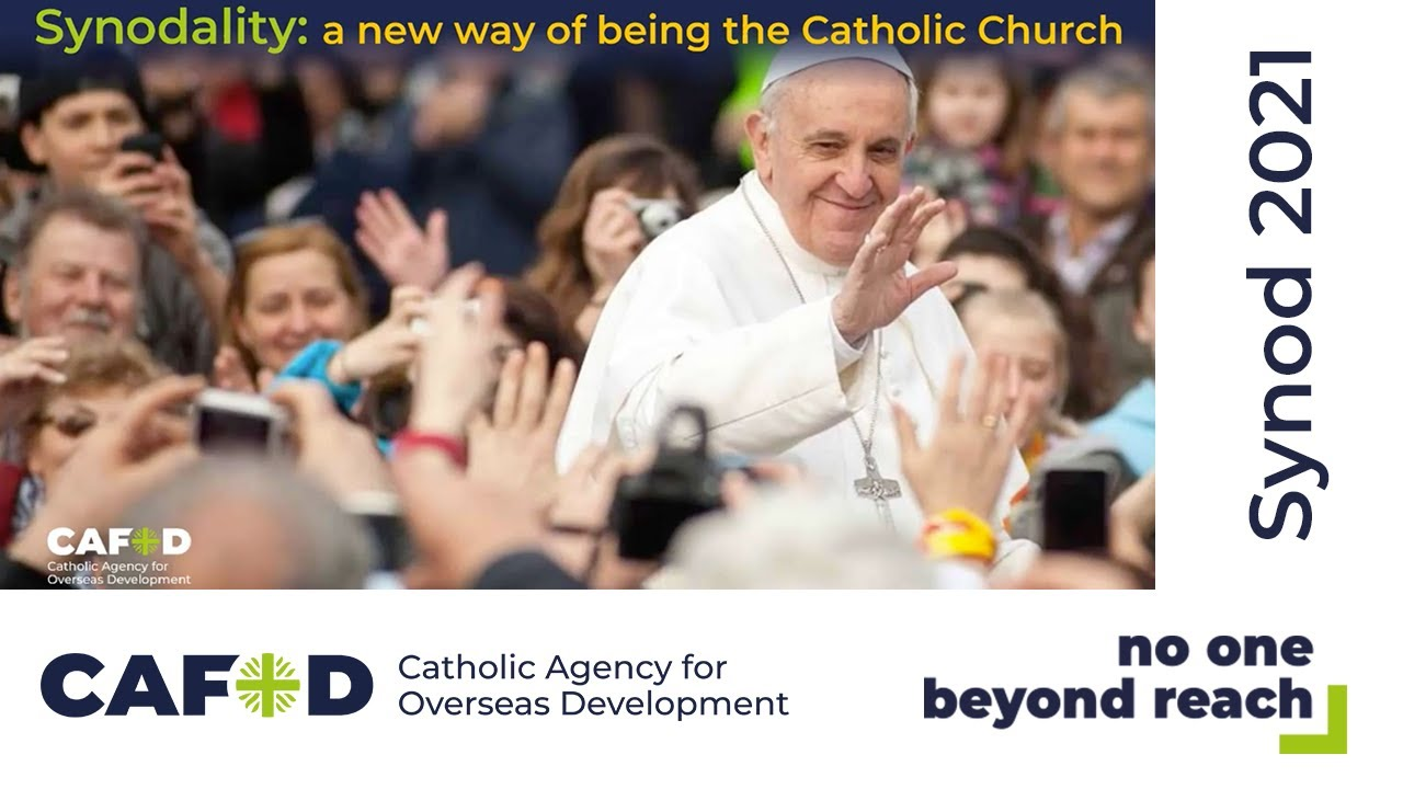 Synodality :a new way of being the Catholic Church