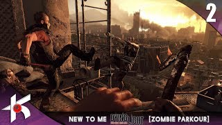 NEW TO ME - Dying Light :  Episode 2 : Traps and Kisses [ PC Max Settings ]