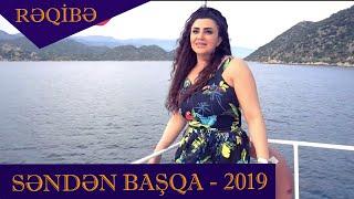 Reqibe   Senden Basqa 2019