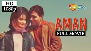 Aman (1967) (HD) Rajendra Kumar | Saira Banu | Balraj Sahni | Chetan Anand Hit Bollywood Movie