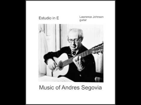 (Andres Segovia, Composer)  Estudio in E