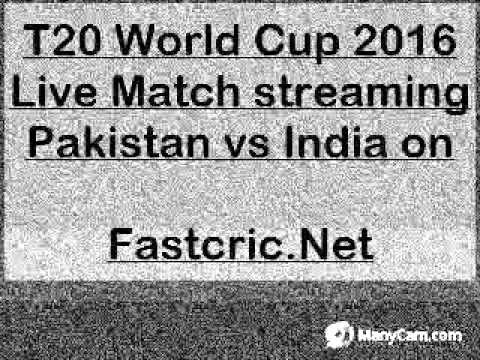 India VS Pakistan T20 World Cup  2016 Live Match channel  Watch online Live Streaming