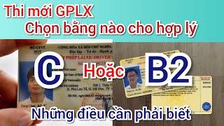 Nên chọn Học bằng lái xe C  hay B2 - bạn nào chuẩn bị học cần phải biết