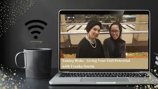 On My Radar: Roshan & Franka question Taking Risks & Living Your Full Potential