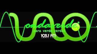 1º Transmisión de J. Bizarro del  2011 - Onda Verde