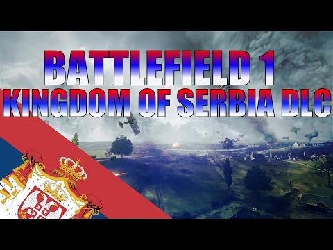 Kingdom of Serbia DLC - Battlefield 1